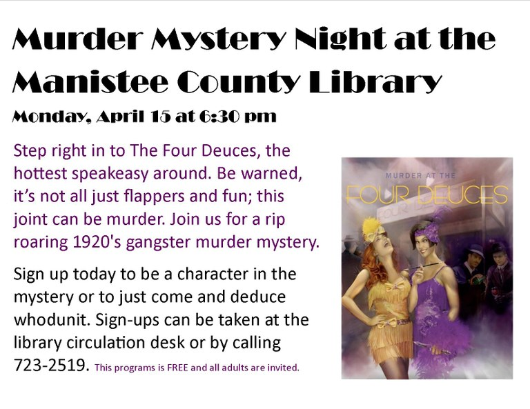 Join us for a rip roaring 1920's gangster murder mystery.